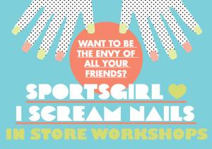 Sportsgirl I Scream Nails Nail Workshops